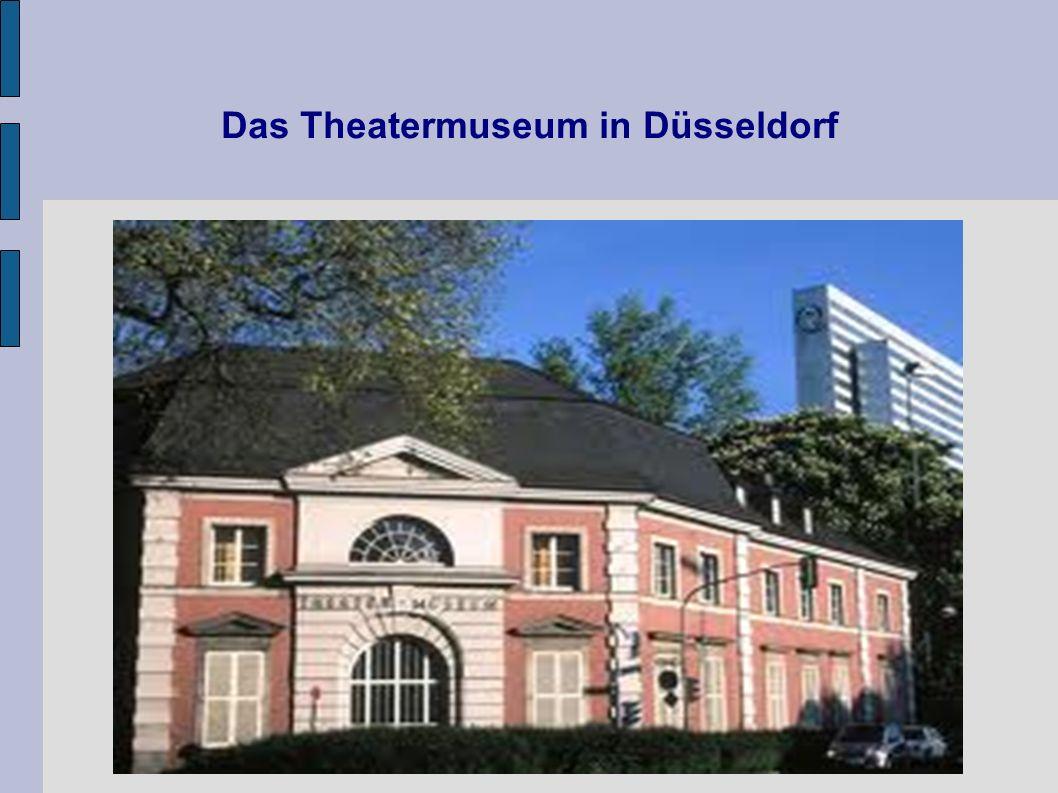 Das Theatermuseum in Düsseldorf
