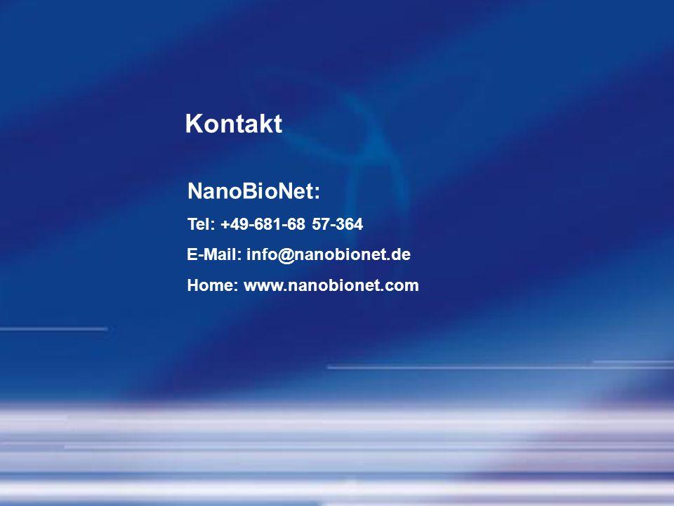 Kontakt NanoBioNet: Tel: +49-681-68 57-364 E-Mail: info@nanobionet.de
