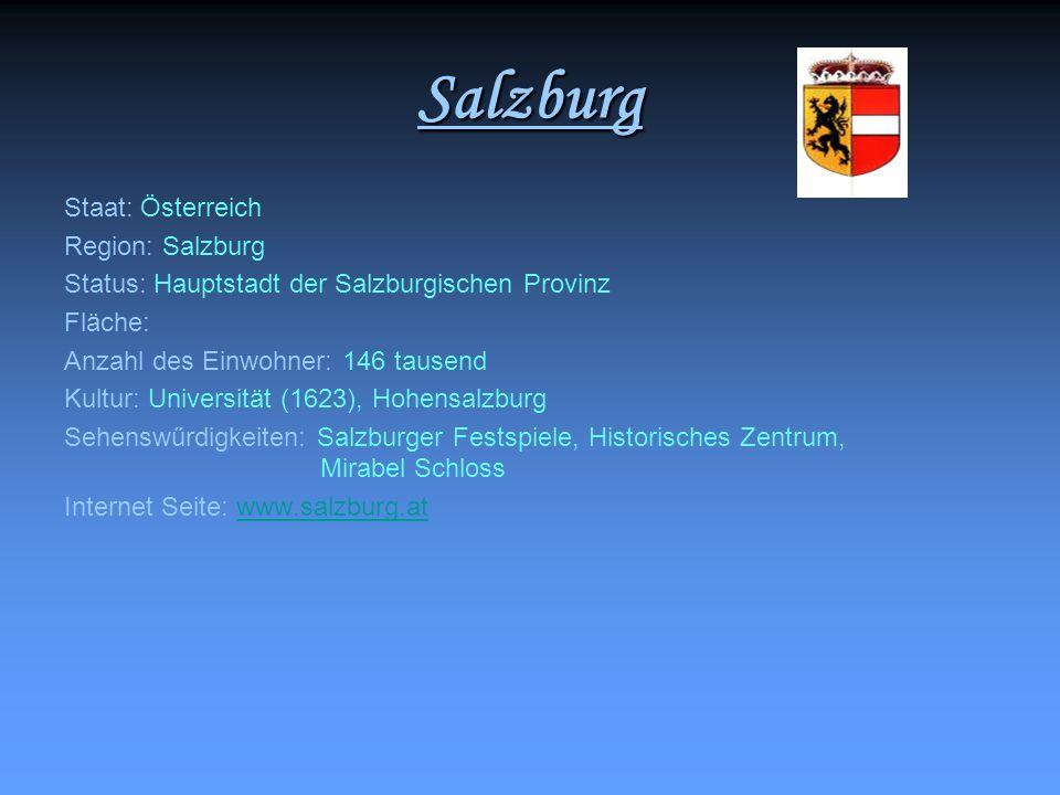 Salzburg Staat: Österreich Region: Salzburg