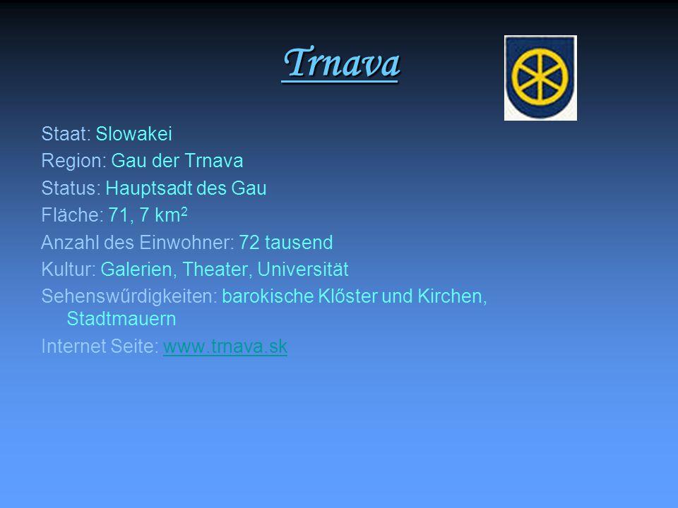 Trnava Staat: Slowakei Region: Gau der Trnava