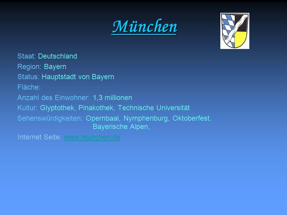 München Staat: Deutschland Region: Bayern