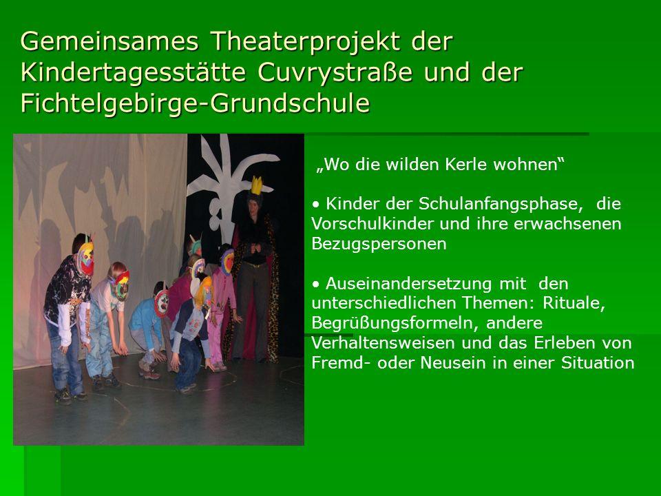 Gemeinsames Theaterprojekt der Kindertagesstätte Cuvrystraße und der Fichtelgebirge-Grundschule