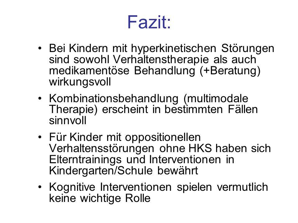 Fazit: Bei Kindern mit hyperkinetischen Störungen sind sowohl Verhaltenstherapie als auch medikamentöse Behandlung (+Beratung) wirkungsvoll.