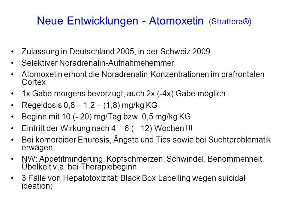 Neue Entwicklungen - Atomoxetin (Strattera®)