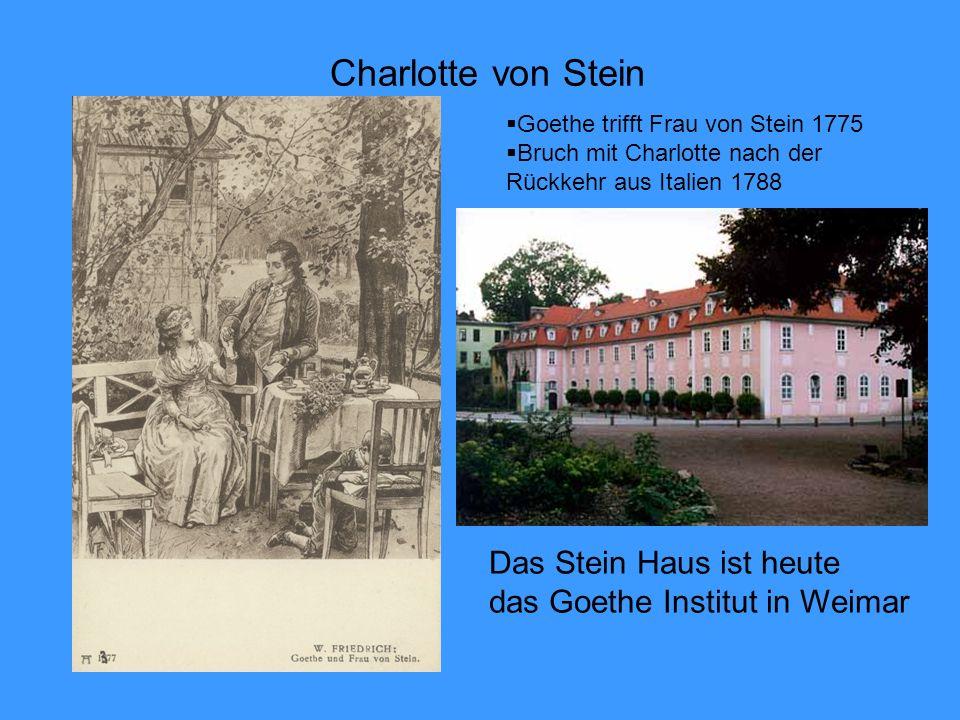 Charlotte von Stein Das Stein Haus ist heute