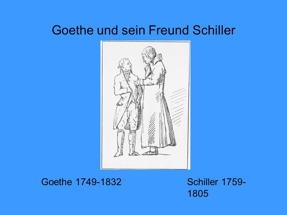 Goethe und sein Freund Schiller