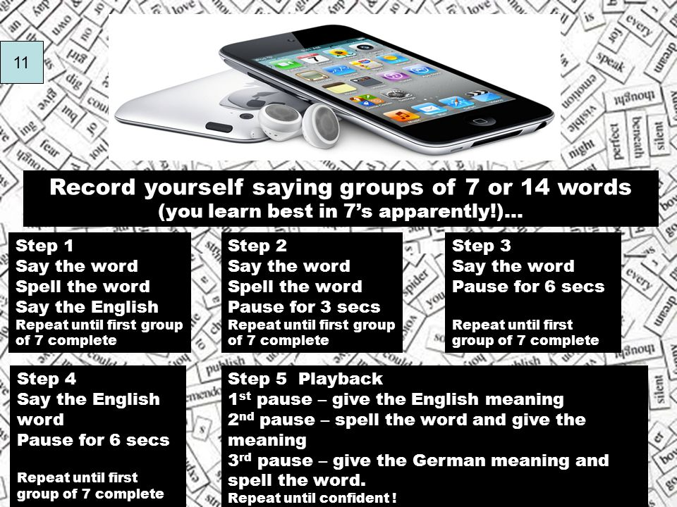 Record yourself saying groups of 7 or 14 words