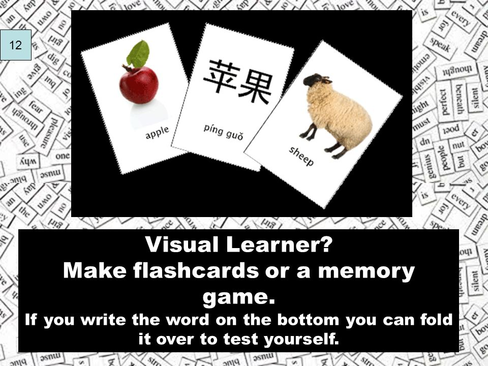 Make flashcards or a memory game.