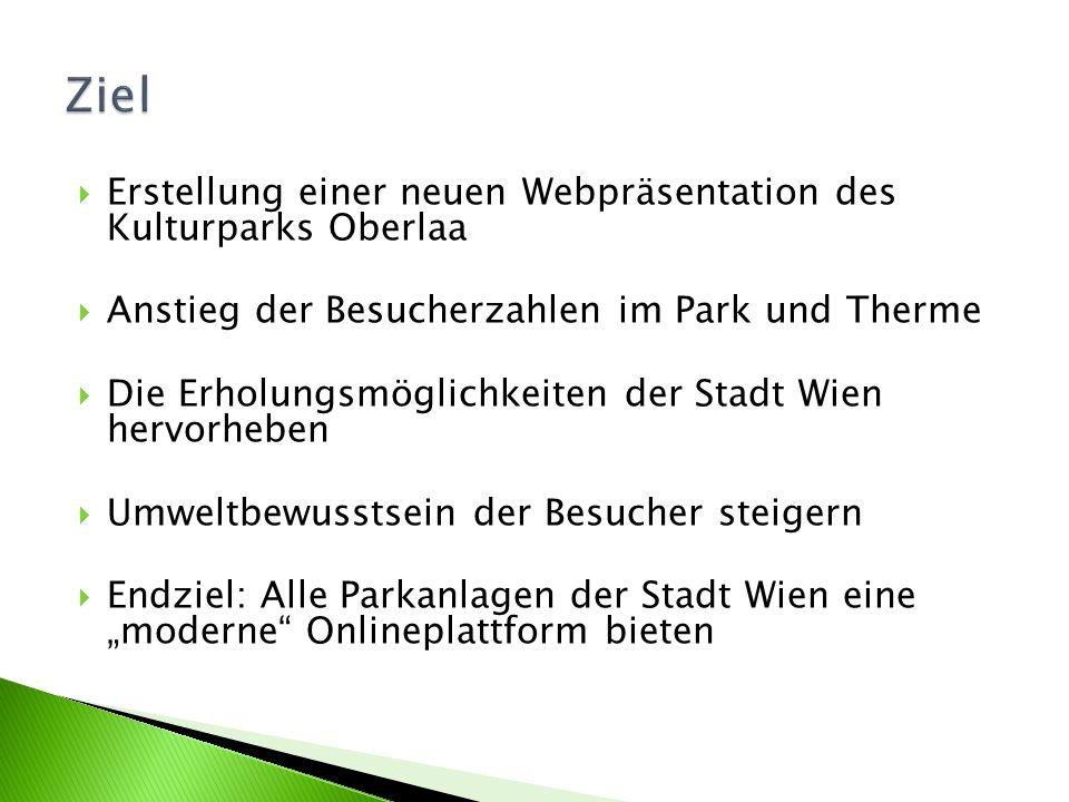 Ziel Erstellung einer neuen Webpräsentation des Kulturparks Oberlaa