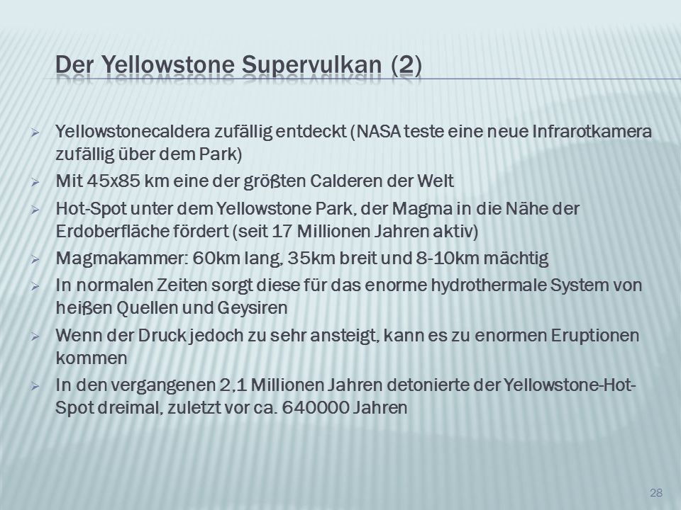 Der Yellowstone Supervulkan (2)