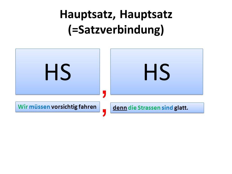 Hauptsatz, Hauptsatz (=Satzverbindung)