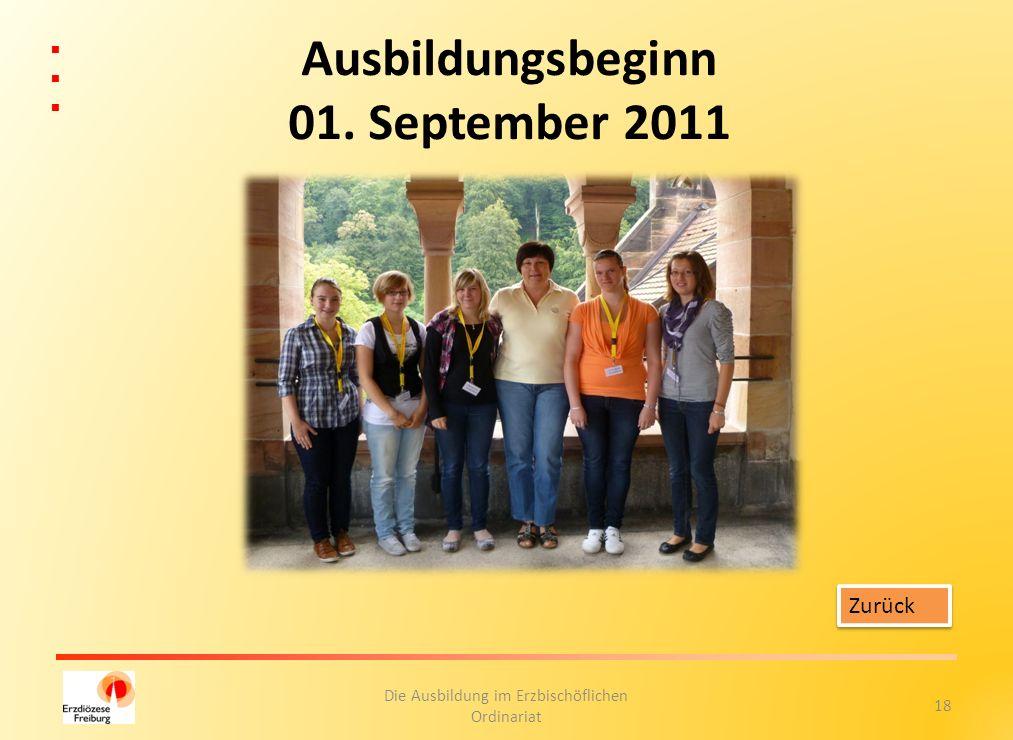 Ausbildungsbeginn 01. September 2011