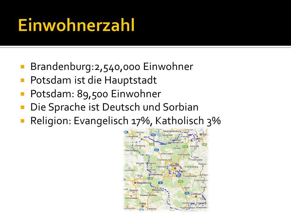 Einwohnerzahl Brandenburg:2,540,000 Einwohner
