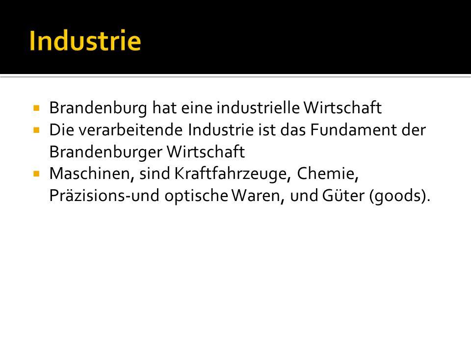 Industrie Brandenburg hat eine industrielle Wirtschaft