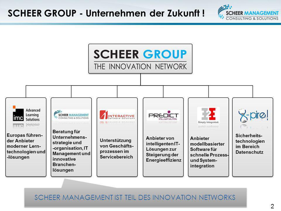 SCHEER GROUP - Unternehmen der Zukunft !
