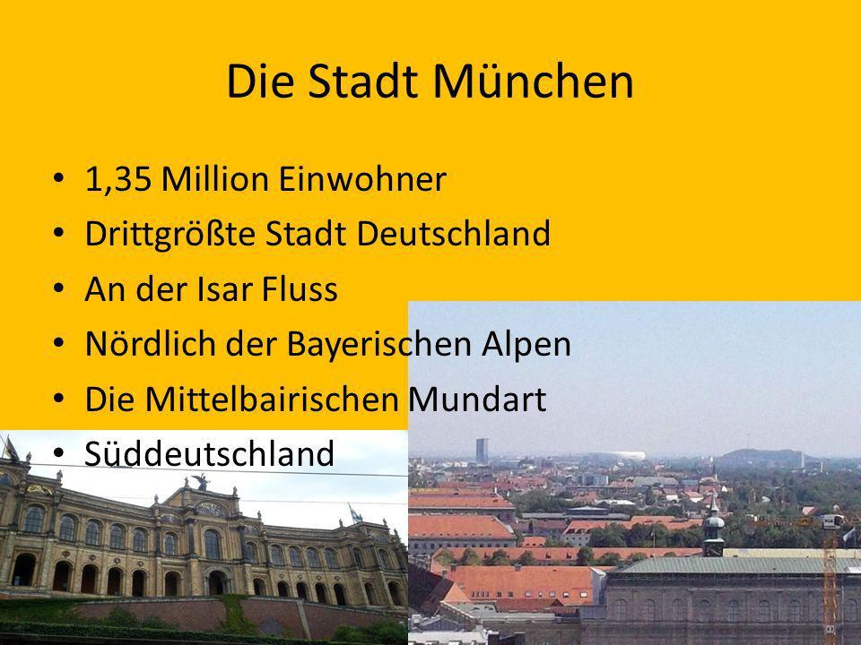 Die Stadt München 1,35 Million Einwohner Drittgrößte Stadt Deutschland