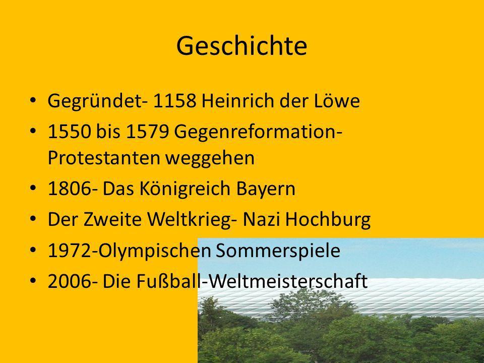 Geschichte Gegründet- 1158 Heinrich der Löwe