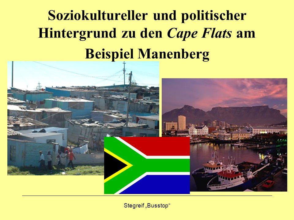 Soziokultureller und politischer Hintergrund zu den Cape Flats am Beispiel Manenberg