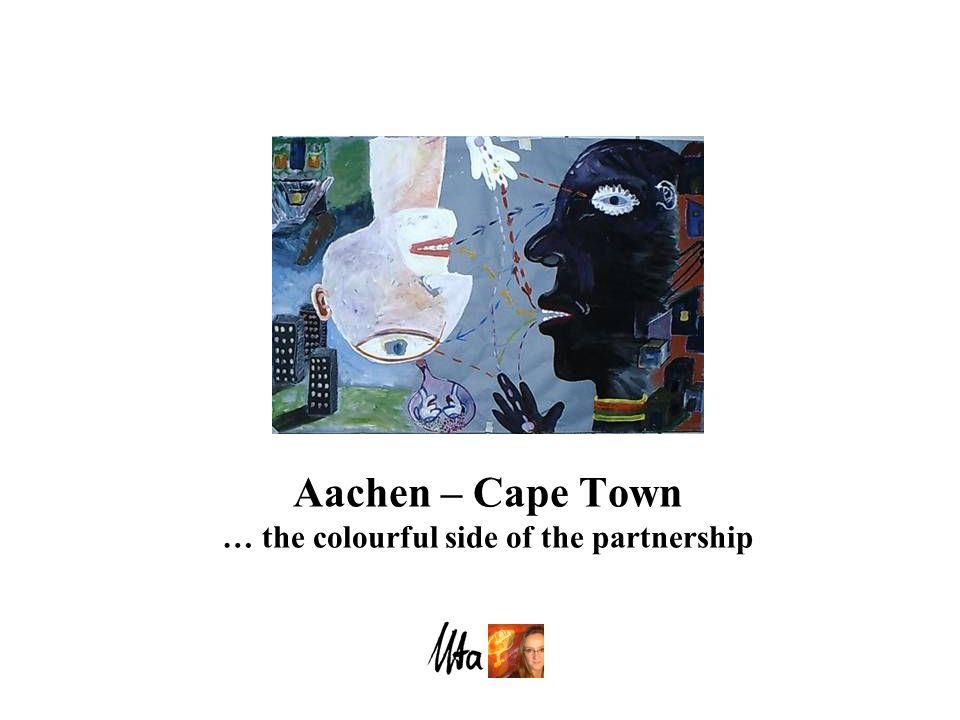 Aachen – Cape Town … the colourful side of the partnership