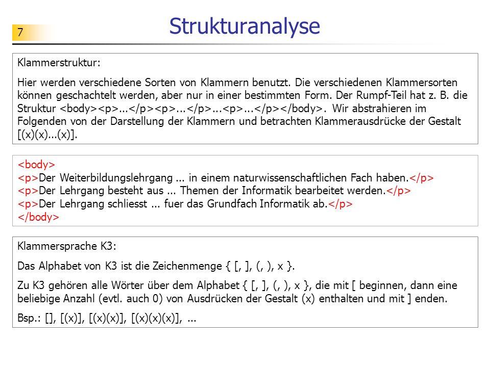 Strukturanalyse Klammerstruktur: