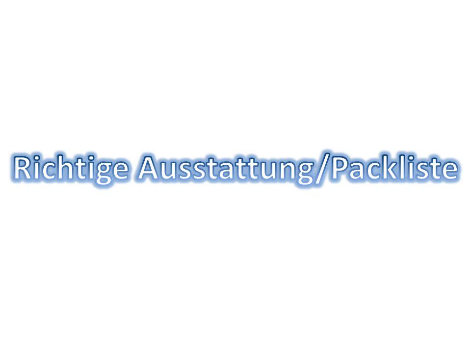 Richtige Ausstattung/Packliste