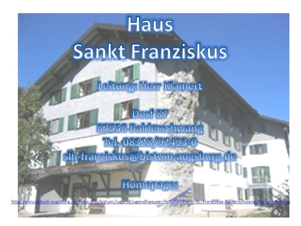 Haus Sankt Franziskus Leitung: Herr Klamert Dorf 87