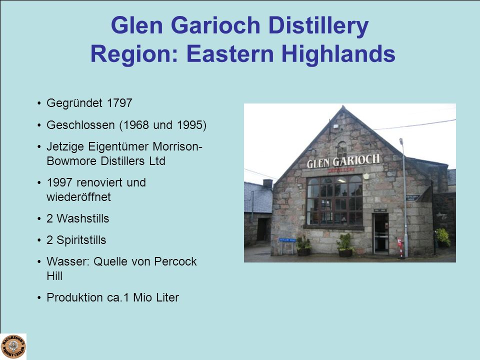 Glen Garioch Distillery Region: Eastern Highlands