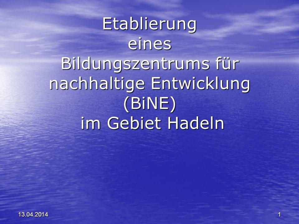 Etablierung eines Bildungszentrums für nachhaltige Entwicklung (BiNE) im Gebiet Hadeln