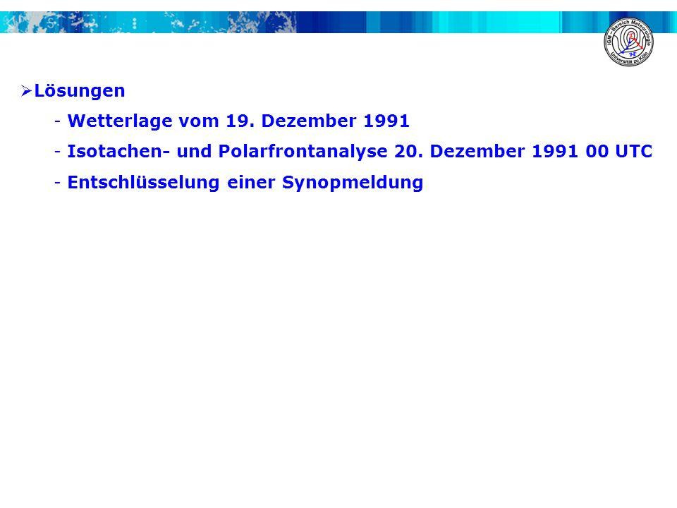 Lösungen Wetterlage vom 19. Dezember 1991. Isotachen- und Polarfrontanalyse 20. Dezember 1991 00 UTC.