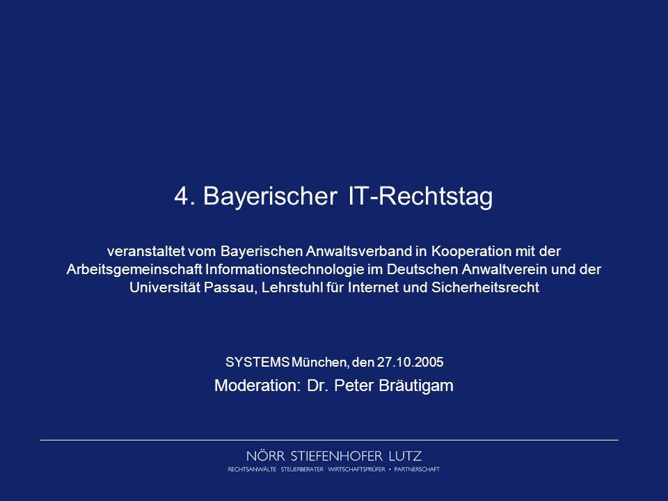 SYSTEMS München, den 27.10.2005 Moderation: Dr. Peter Bräutigam