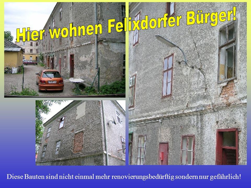 Hier wohnen Felixdorfer Bürger!