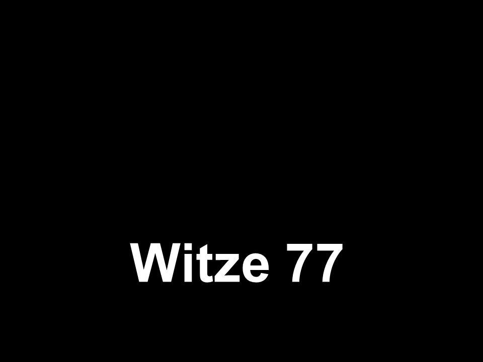 Witze 77