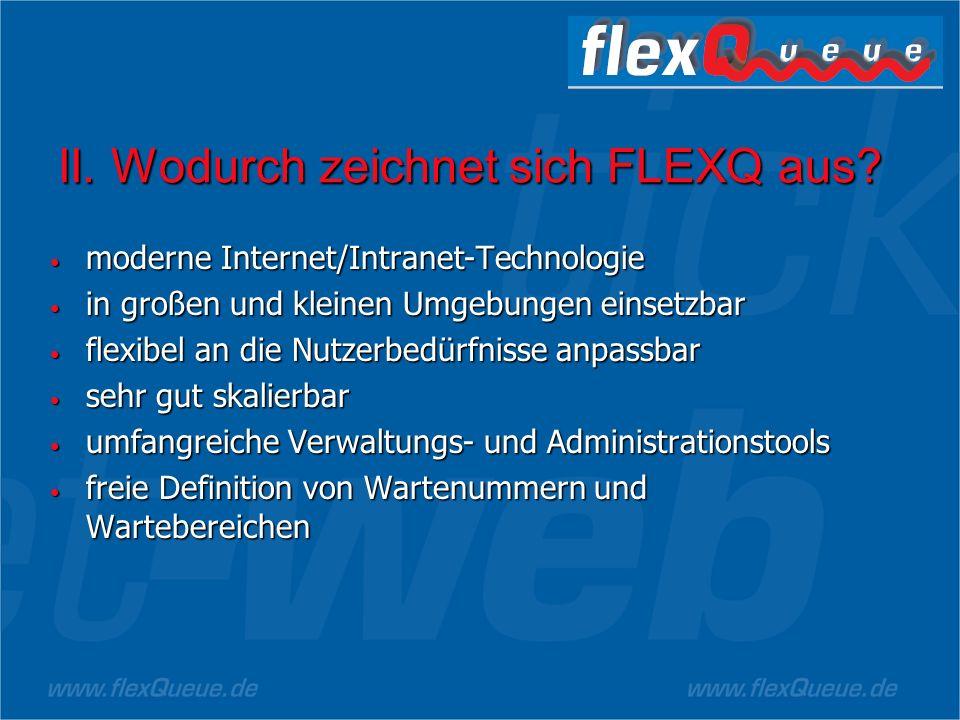 II. Wodurch zeichnet sich FLEXQ aus