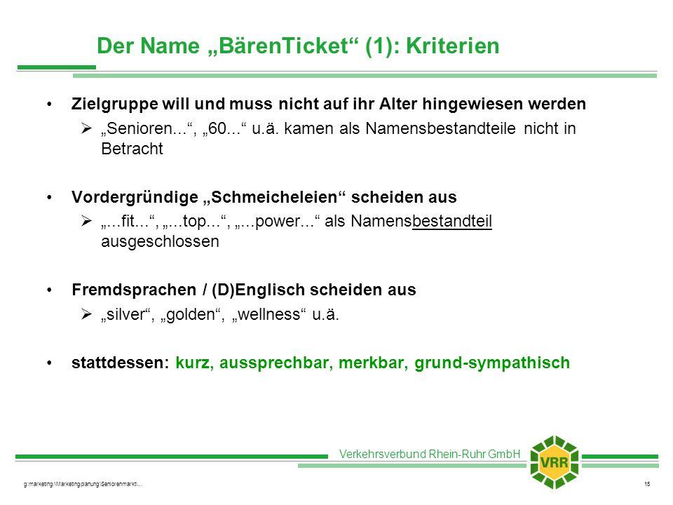 """Der Name """"BärenTicket (1): Kriterien"""