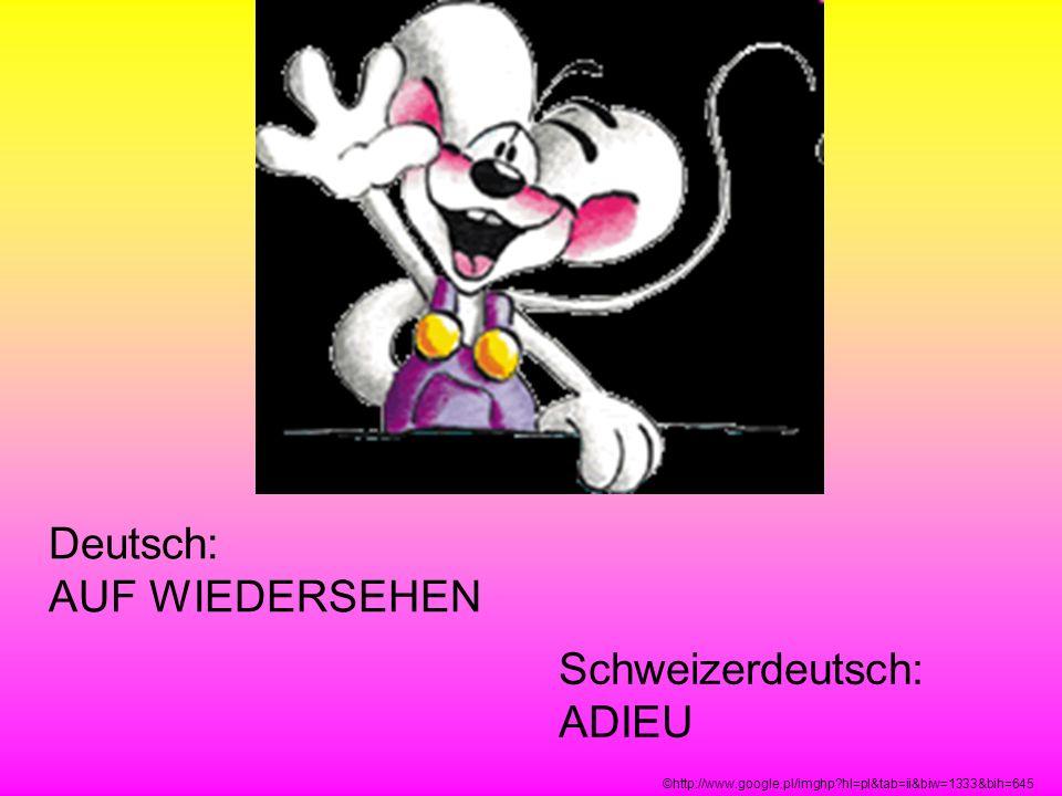 Deutsch: AUF WIEDERSEHEN