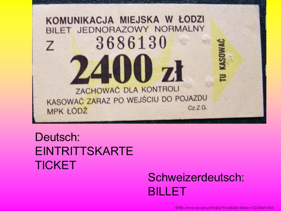 Deutsch: EINTRITTSKARTE TICKET