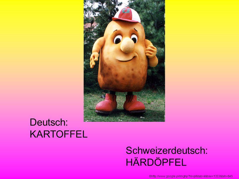 Schweizerdeutsch: HÄRDÖPFEL