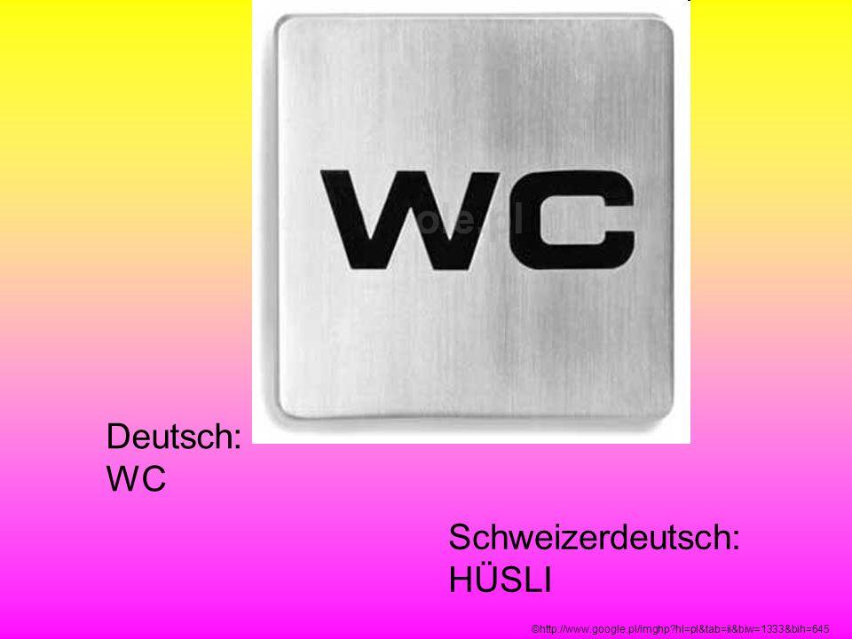 Schweizerdeutsch: HÜSLI