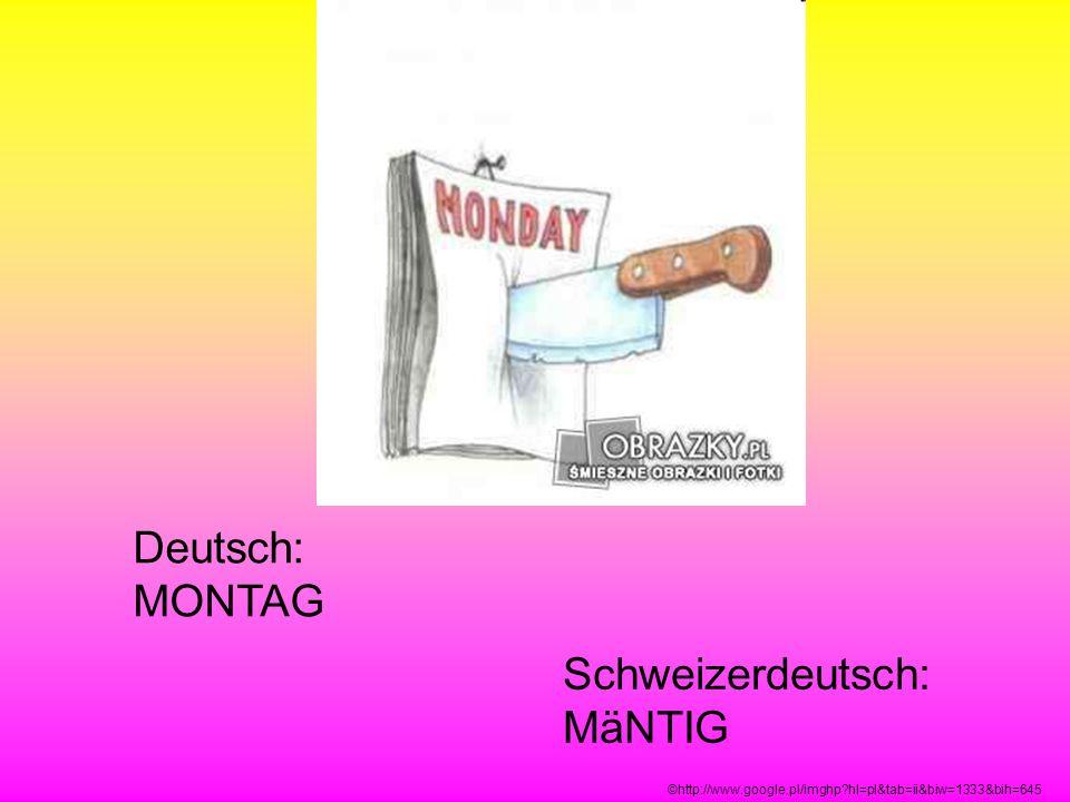 Schweizerdeutsch: MäNTIG