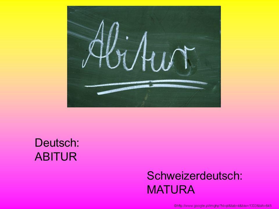 Schweizerdeutsch: MATURA