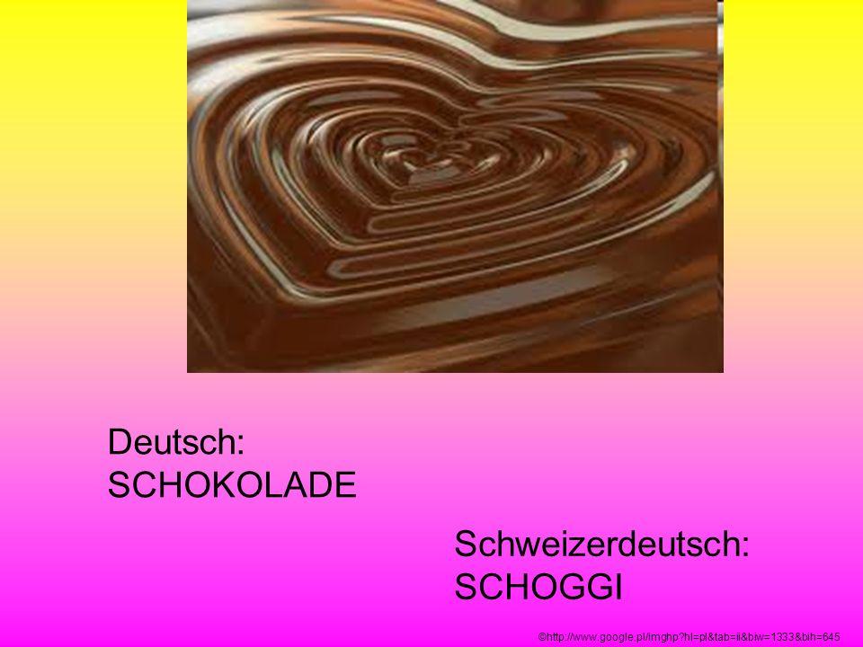 Schweizerdeutsch: SCHOGGI