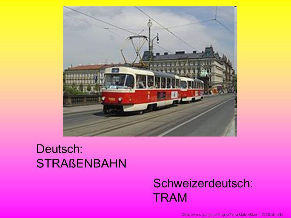 Schweizerdeutsch: TRAM