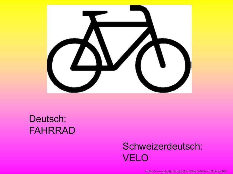 Schweizerdeutsch: VELO