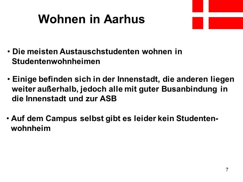 Wohnen in Aarhus Die meisten Austauschstudenten wohnen in