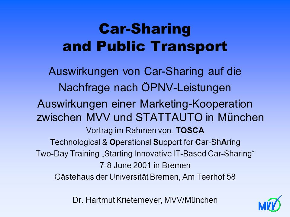 Car-Sharing and Public Transport