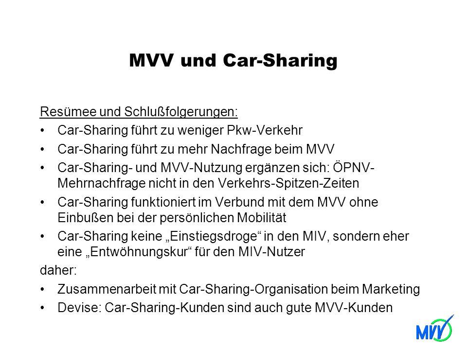 MVV und Car-Sharing Resümee und Schlußfolgerungen: