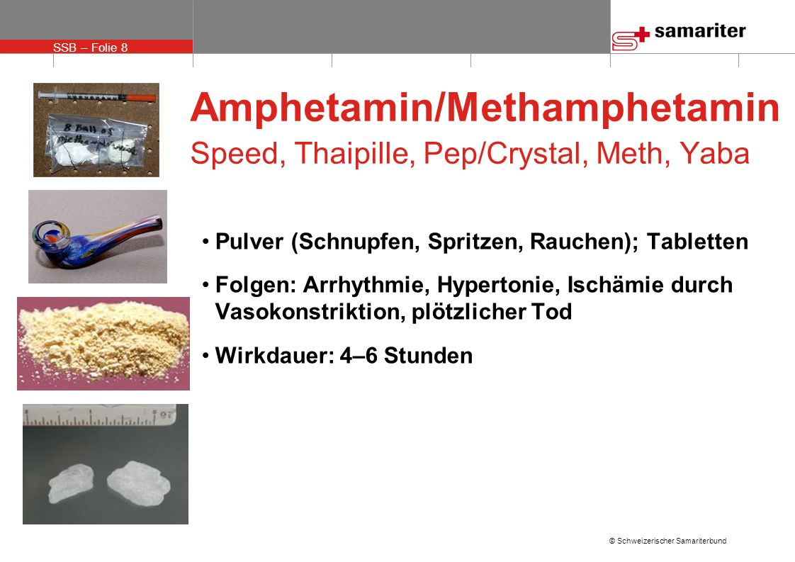 Amphetamin/Methamphetamin Speed, Thaipille, Pep/Crystal, Meth, Yaba