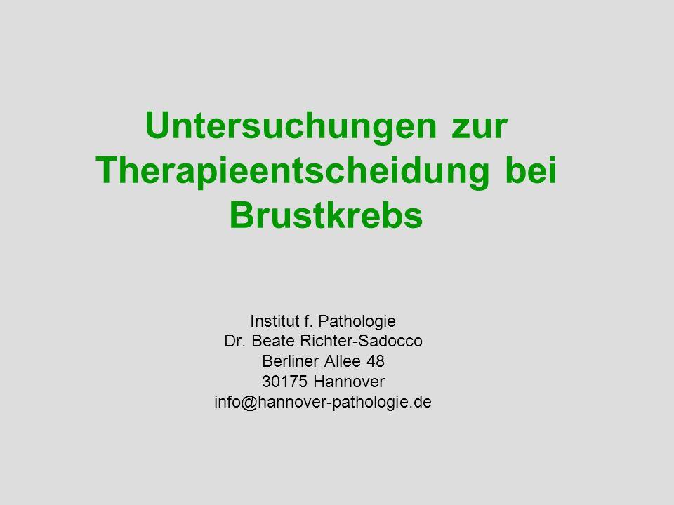 Untersuchungen zur Therapieentscheidung bei Brustkrebs