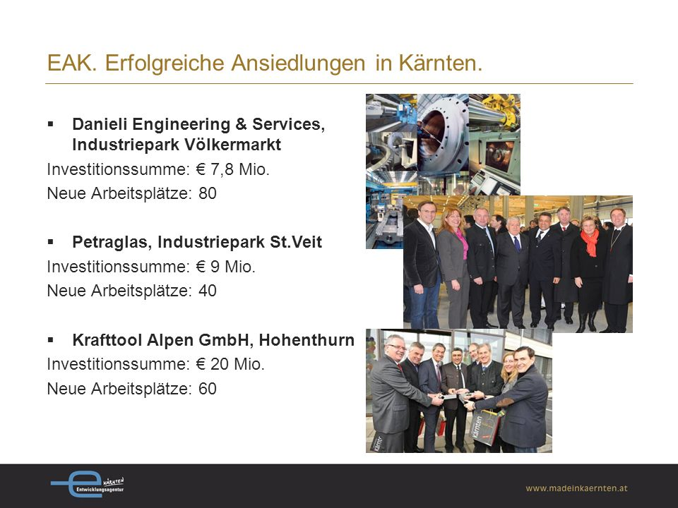 EAK. Erfolgreiche Ansiedlungen in Kärnten.
