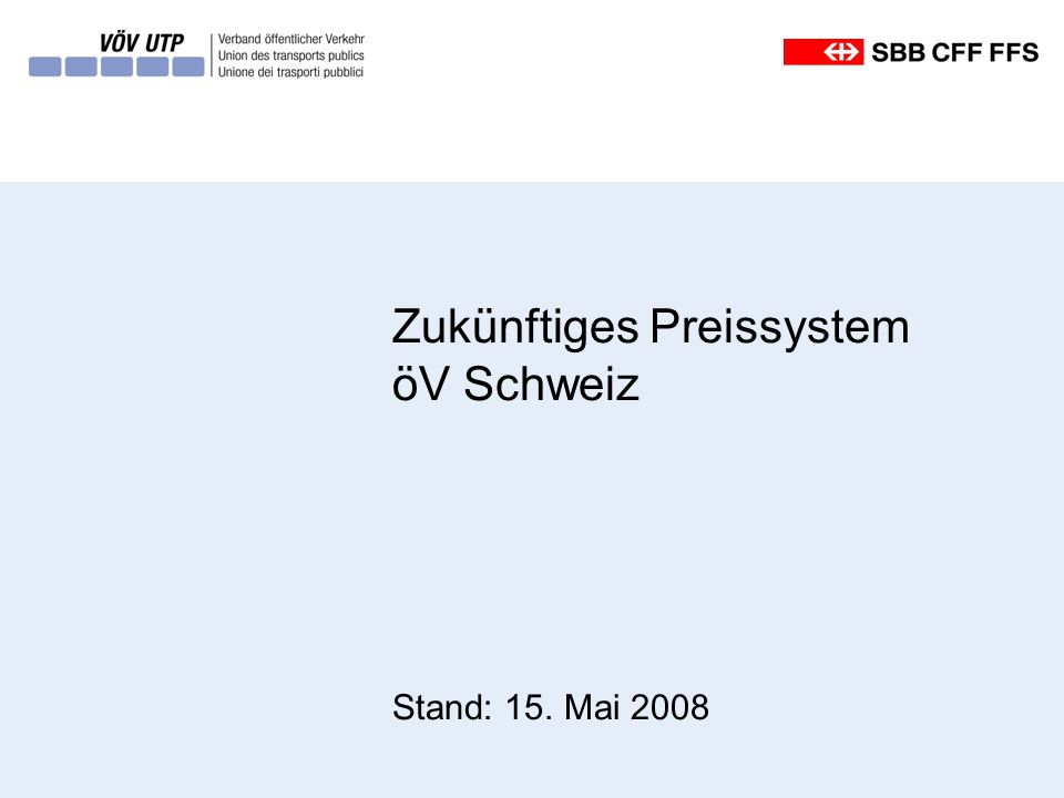 Zukünftiges Preissystem öV Schweiz